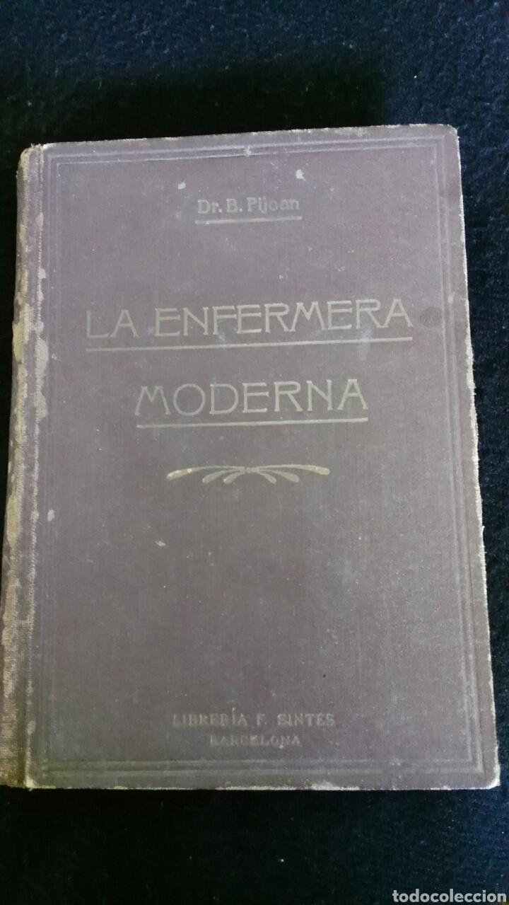 LA ENFERMERA MODERNA. DR. B. PIJOAN. AÑO 1937 (Libros de Segunda Mano - Ciencias, Manuales y Oficios - Medicina, Farmacia y Salud)