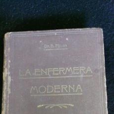 Libros de segunda mano: LA ENFERMERA MODERNA. DR. B. PIJOAN. AÑO 1937. Lote 175087695