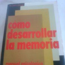 Libros de segunda mano: COMO DESARROLLAR LA MEMORIA 1978. Lote 175130854