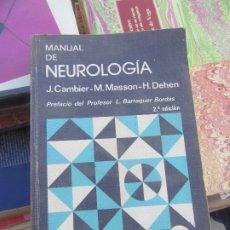 Libros de segunda mano: MANUAL DE NEUROLOGÍA, J.CAMBIER-M.MASSON-H.DEHEN. L.9309-359. Lote 175213127