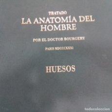Libros de segunda mano: TRATADO LA AUTONOMÍA DEL HOMBRE POR EL DOCTOR BOURGERY HUESOS. Lote 175226879