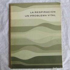 Libros de segunda mano: LA RESPIRACIÓN, UN PROBLEMA VITAL 1963 BOEHRINGER SOHN. Lote 175330070