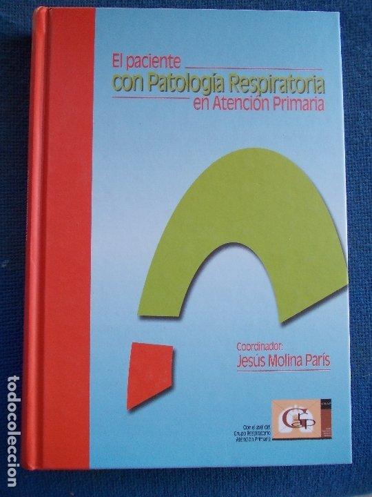 EL PACIENTE CON PATOLOGIA RESPIRATORIA EN ATENCION PRIMARIA (Libros de Segunda Mano - Ciencias, Manuales y Oficios - Medicina, Farmacia y Salud)
