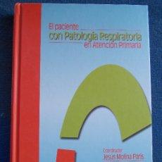 Libros de segunda mano: EL PACIENTE CON PATOLOGIA RESPIRATORIA EN ATENCION PRIMARIA. Lote 175335397