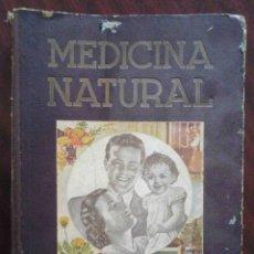 Libros de segunda mano: MEDICINA NATURAL. TOMO I. DR. VANDER.. Lote 175367782