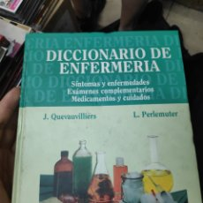 Libros de segunda mano: DICCIONARIO DE ENFERMERIA J QUEVAUVILLIERS L PERLEMUTER. Lote 175397620