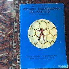 Libros de segunda mano: ESTUDIO MONOGRÁFICO DEL PORTERO. MANUEL M. FALKOWSKI. Lote 175516959