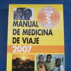 Libros de segunda mano: MANUAL DE MEDICINA DE VIAJE . Lote 175564802