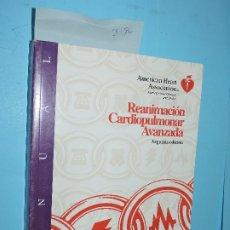 Libros de segunda mano: REANIMACIÓN CARDIOPULMONAR AVANZADA. ED. AMERICAN HEART ASSOCIATION. BARCELONA 1996. 2ª EDICIÓN. Lote 175653248