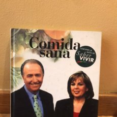 Libros de segunda mano: COMIDA SANA SABER VIVIR. Lote 175845644