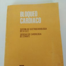 Libros de segunda mano: LIBRO BLOQUEO CARDÍACO. Lote 175908443