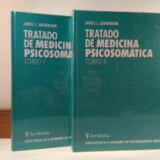 Libros de segunda mano: TRATADO DE MEDICINA PSICOSOMÁTICA. TOMOS I-II: OBRA COMPLETA. LEVENSON, JAMES L. EN SUS PRECINTOS. . Lote 176484847