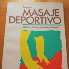 Libros de segunda mano: CURSO DE MASAJE DEPORTIVO. APARATOS Y SISTEMAS (ANATOMÍA Y FISIOLOGÍA) ORTHOS. Lote 176616497