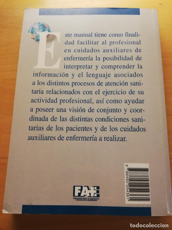 Libros de segunda mano: MANUAL DEL TÉCNICO EN CUIDADOS AUXILIARES DE ENFERMERÍA (JOSÉ ÁNGEL PEÑA BAYO) - Foto 10 - 176648400