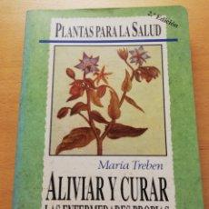 Libros de segunda mano: ALIVIAR Y CURAR LAS ENFERMEDADES PROPIAS DE LA MUJER (MARÍA TREBEN) TIKAL. Lote 176741263