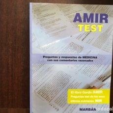 Libros de segunda mano: AMIR TEST. EL LIBRO GORDO AMIR. PREGUNTASTE DE LOS ONCE ÚLTIMOS EXÁMENES MIR. COMO NUEVO. Lote 176793888