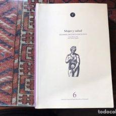 Libros de segunda mano: MUJER Y SALUD. ENFERMERÍA OBSTÉTRICO GINECOLÓGICA. JUANA MACÍAS. Lote 176795434