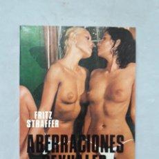 Libros de segunda mano: ABERRACIONES SEXUALES. FRITZ STRAFFER. . Lote 176886480