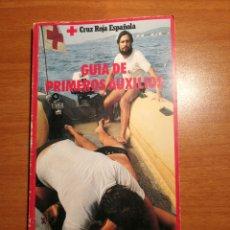 Libros de segunda mano: GUIA PRIMEROS AUXILIOS. CRUZ ROJA ESPAÑOLA. Lote 176887558