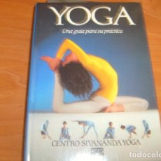 Libros de segunda mano: YOGA , CENTRO SIVANANDA YOGA , EN CASTELLANO. Lote 176899920