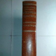 Libros de segunda mano: ENCICLOPEDIA PEDIÁTRICA II / 1 DIAGNÓSTICO PEDIÁTRICO 1970 OPITZ & SCHMID ED. MORATA. Lote 177733489
