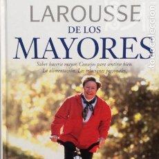 Libros de segunda mano: LAROUSSE DE LOS MAYORES - EQUIPO EDITORIAL LAROUSSE. Lote 177762003