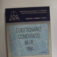 Libros de segunda mano: CUESTIONARIO COMENTADO M.I.R. 1994. TOMO 1.. Lote 177792624