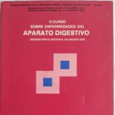 Libros de segunda mano: II CURSO SOBRE ENFERMEDADES DEL APARATO DIGESTIVO 1974. Lote 177882802