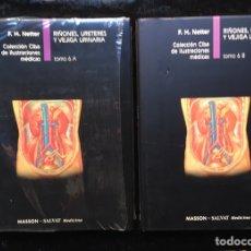 Libros de segunda mano: NETTER - RIÑONES - URETERES Y VEJIGA URINARIA - 2 TOMOS - 6A Y 6B. Lote 178283483