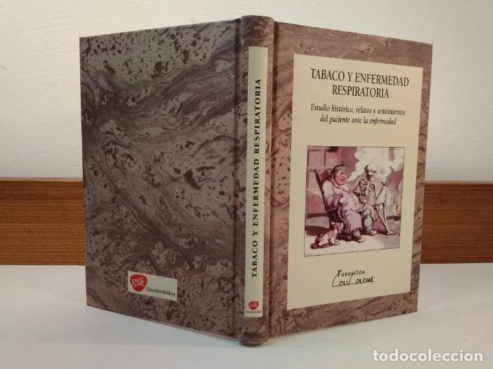 TABACO Y ENFERMEDAD RESPIRATORIA. ESTUDIO HISTÓRICO, RELATOS Y ... VV.AA. ISBN 8488865813. (Libros de Segunda Mano - Ciencias, Manuales y Oficios - Medicina, Farmacia y Salud)