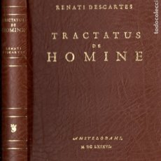 Libros de segunda mano: RENATI DESCARTES : TRACTATUS DE HOMINE - FACSÍMIL. Lote 178369442