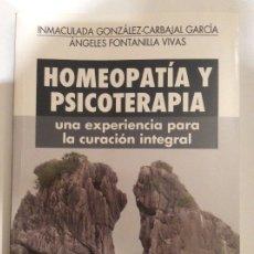 Libros de segunda mano: HOMEOPATÍA Y PSICOTERAPIA. UNA EXPERIENCIA PARA LA CURACIÓN INTEGRAL. Lote 178393321