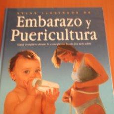 Libros de segunda mano: ATLAS ILUSTRADO DE EMBARAZO Y PUERICULTURA.SUSAETA. Lote 178650713