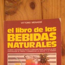 Libros de segunda mano: EL LIBRO DE LAS BEBIDAS NATURALES. Lote 178652107