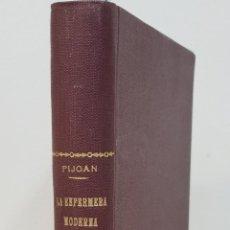 Libros de segunda mano: LA ENFERMERA MODERNA: CONOCIMIENTOS NECESARIOS PARA EL CUIDADO DE LOS ENFERMOS - DR. B. PIJOAN - ART. Lote 178702630