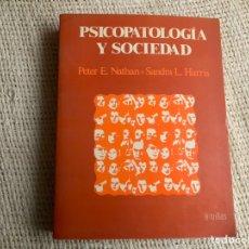 Libros de segunda mano: PSICOPATOLOGIA Y SOCIEDAD / PETER E. NATHAN, SANDRA L. HARRIS -ED. EDITORIAL TRILLAS 1983. Lote 178789513