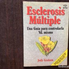 Libros de segunda mano: ESCLEROSIS MÚLTIPLE. UNA GUÍA PARA CONTROLARLA USTED MISMO. DIFÍCIL. Lote 178916015