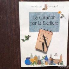 Libros de segunda mano: LA CURACIÓN POR LA ESCRITURA. Lote 178916382