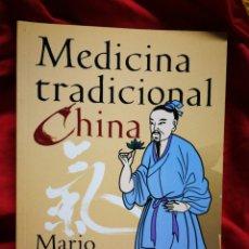 Libros de segunda mano: MEDICINA TRADICIONAL CHINA- MARIO SCHWARZ, DEVA'S S. A. 2007.. Lote 178931412