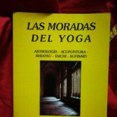 Libros de segunda mano: LAS MORADAS DEL YOGA- ASTROLOGÍA, ACUPUNTURA, SHIATSU, TAICHI, SUFISMO- MARGOT PACCAUD, MANDALA ED.. Lote 178931862