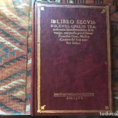 Libros de segunda mano: LIBRO SEGUNDO EN EL CUAL SE TRATA DE LAS ENFERMEDADES DE LA VEJIGA. FACSÍMIL . COMO NUEVO. Lote 178991952