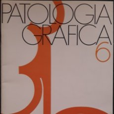 Libros de segunda mano: PATOLOGIA GRÁFICA N°6 PIELONEFRITIS SEGUNDA PARTE 1977. Lote 179128985
