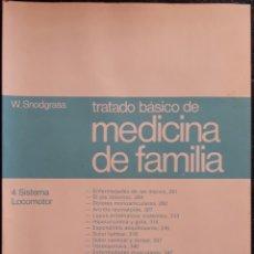 Libros de segunda mano: TRATADO BÁSICO DE MEDICINA DE FAMILIA N°4 SISTEMA LOCOMOTOR. Lote 179138991