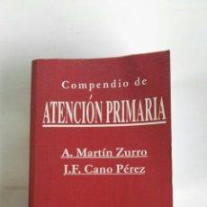 Libros de segunda mano: COMPENDIO DE ATENCIÓN PRIMARIA. Lote 179154850