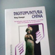 "Libros de segunda mano: LIBRO ""DIGITOPUNTURA CHINA"" DE WANG CHANGHUI. Lote 179184145"