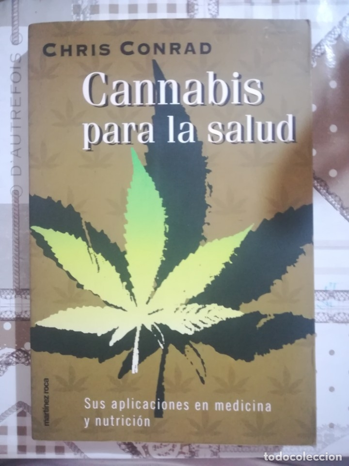 CANNABIS PARA LA SALUD - CHRIS CONRAD (Libros de Segunda Mano - Ciencias, Manuales y Oficios - Medicina, Farmacia y Salud)