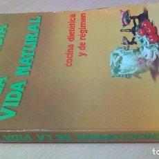 Libros de segunda mano: ENCICLOPEDIA DE LA VIDA NATURAL - COCINA DIETETICA Y DE REGIMENHOMEOPATIA ALTERNATIVA NATURALL-103. Lote 179330362