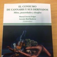 Libros de segunda mano: EL CONSUMO DE CANNABIS Y SUS DERIVADOS. MITOS, POSVERDADES Y DESAFÍOS. EDITORIAL DYKINSON. Lote 179392723