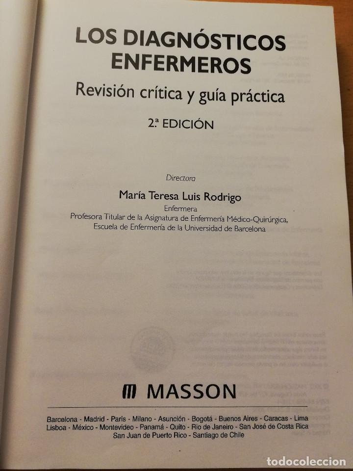 Libros de segunda mano: LOS DIAGNÓSTICOS ENFERMEROS. REVISIÓN CRÍTICA Y GUÍA PRÁCTICA (MARÍA TERESA LUIS RODRIGO) 2ª EDICIÓN - Foto 2 - 180174246