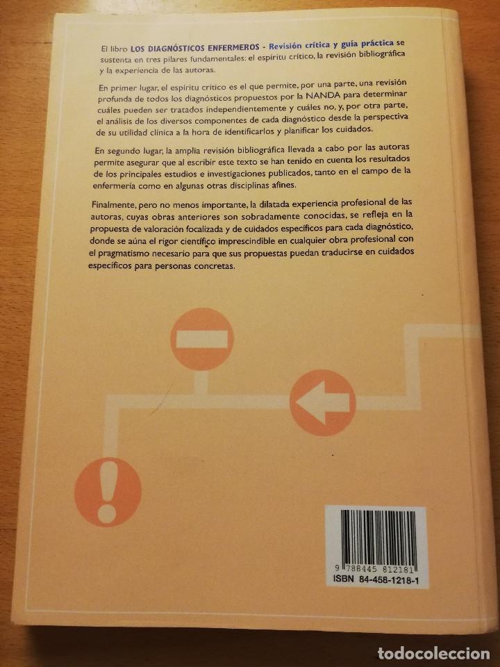 Libros de segunda mano: LOS DIAGNÓSTICOS ENFERMEROS. REVISIÓN CRÍTICA Y GUÍA PRÁCTICA (MARÍA TERESA LUIS RODRIGO) 2ª EDICIÓN - Foto 7 - 180174246